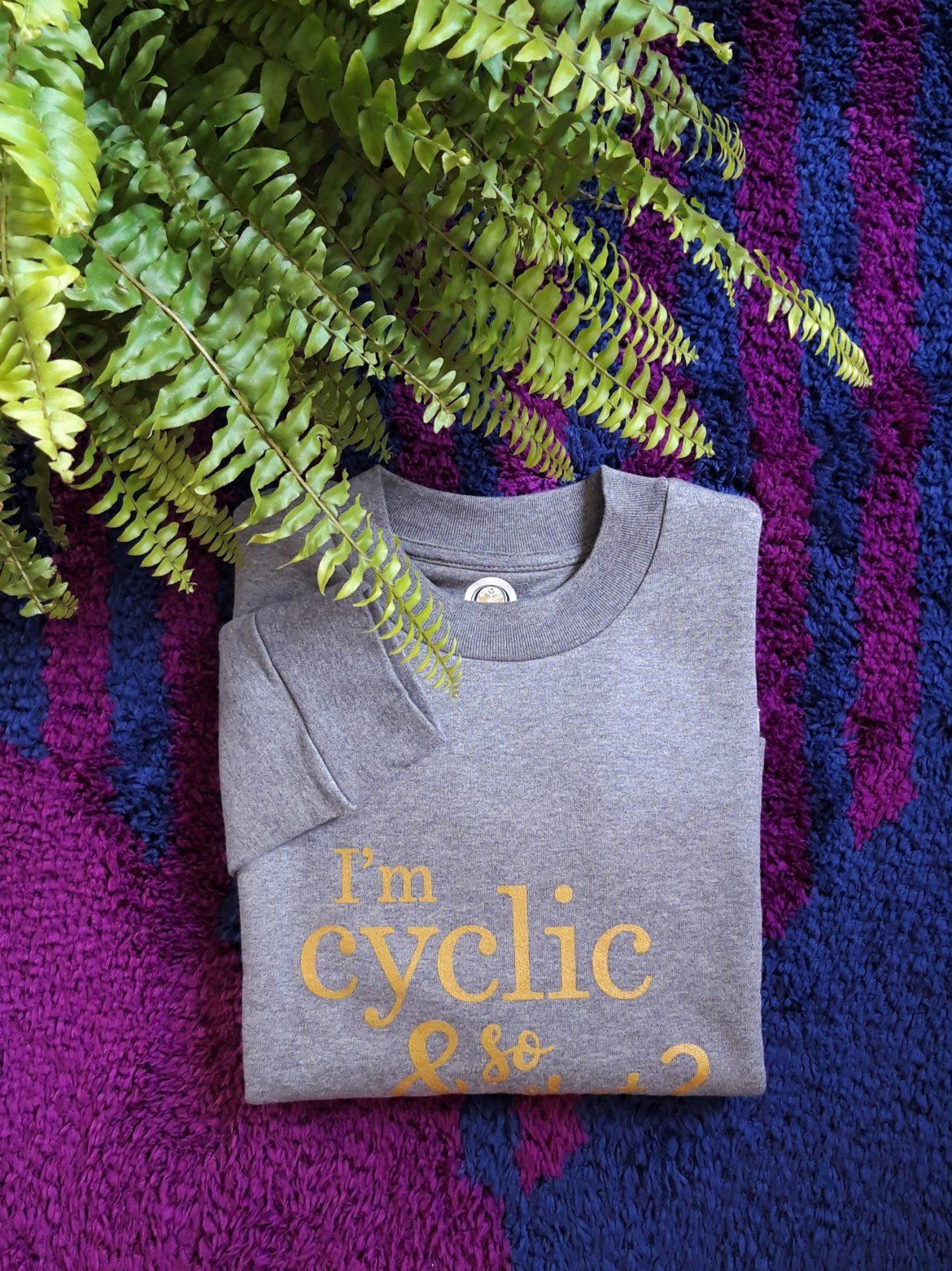 Mon sweat I'm cyclic & so what?